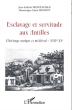 Tanlistwa-Esclavage-et-servitude-aux-antilles