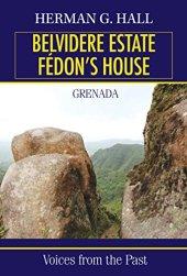 tanlistwa-belvidere-estate-fédon-s-house-herman-g-hall