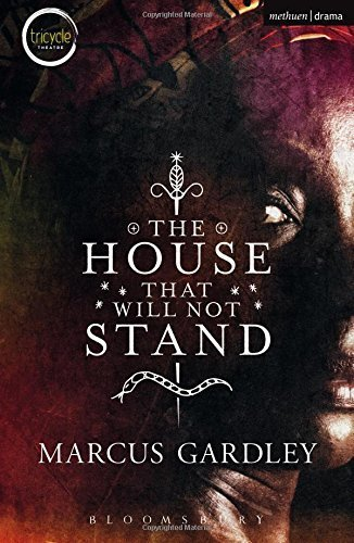 tanlistwa, couverture de livre, The House that will not Stand, Marcus Gardley, cover of book.
