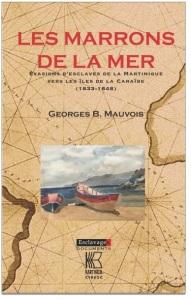tanliswta-les-marrons-de-la-mer-evasions-d-esclaves-de-la-martinique-vers-les-iles-de-la-caraibe-1833-1848