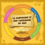 tanlistwa-jeu-de-société-martinique-et-son-patrimoine-en-jeux-sabine-andrivon-milton
