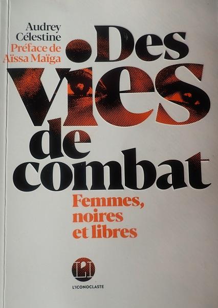 tanlistwa, couverture du livre, des vies de combat, Femmes noires et libres, Audrey Célestine